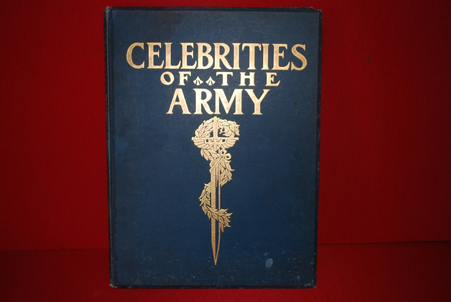 "COLONIAL PERIOD BOOK ""CELEBRITIES OF THE BRITISH ARMY"""